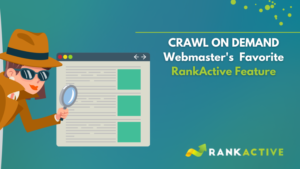 crawl on demand webmaster's favorite feature