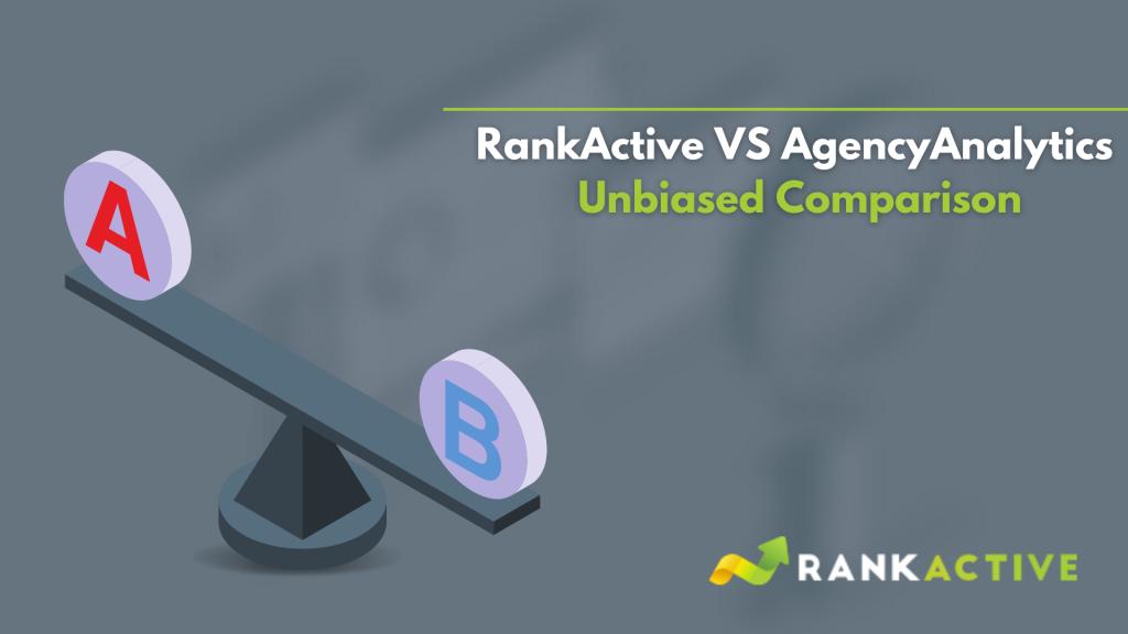 RankActive vs. AgencyAnalytics