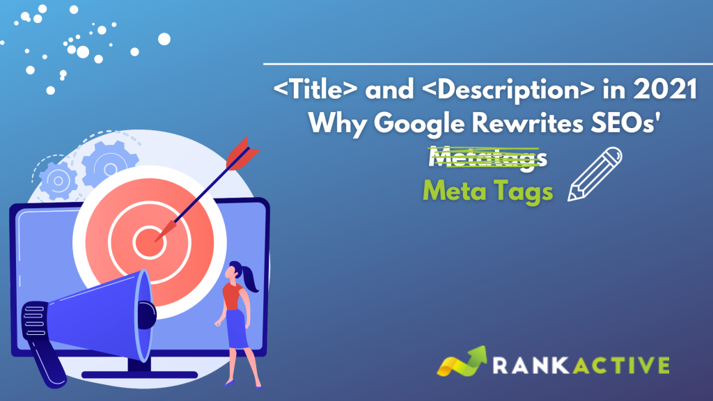 why google rewrites titles and descriptions