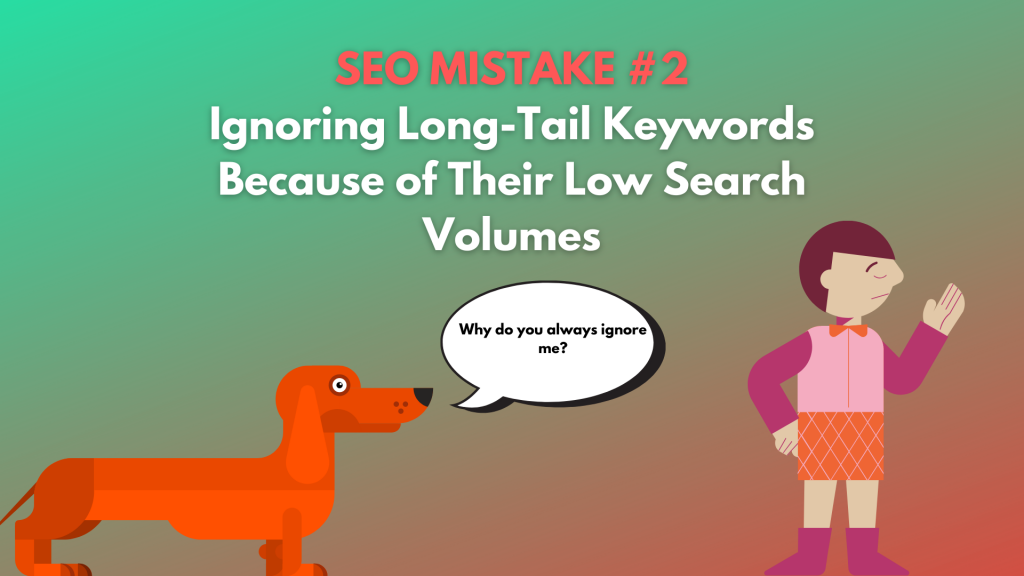 ignoring long-tail keywords is damaging your site visibility