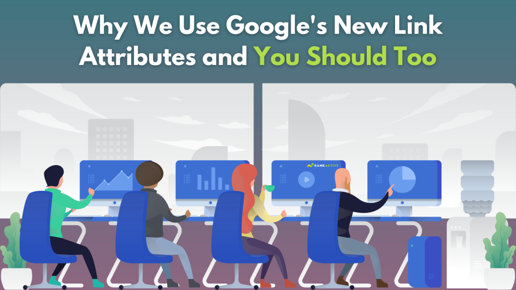 Why Google's new link attributes are important and shouldn't be overlooked