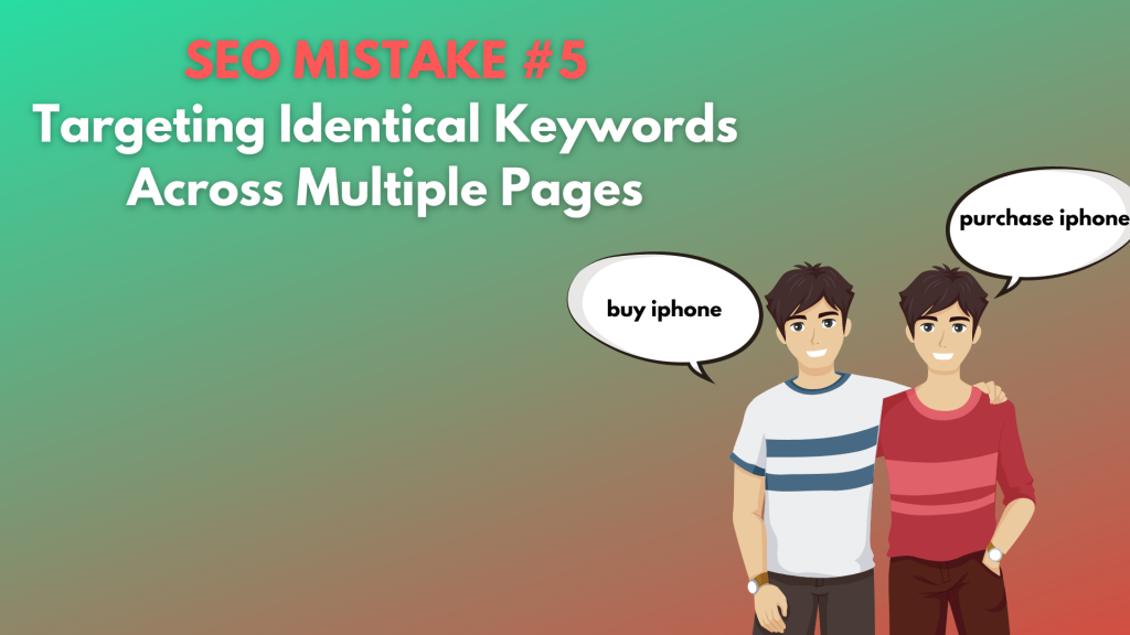 you shouldn't target identical keywords across multiple pages